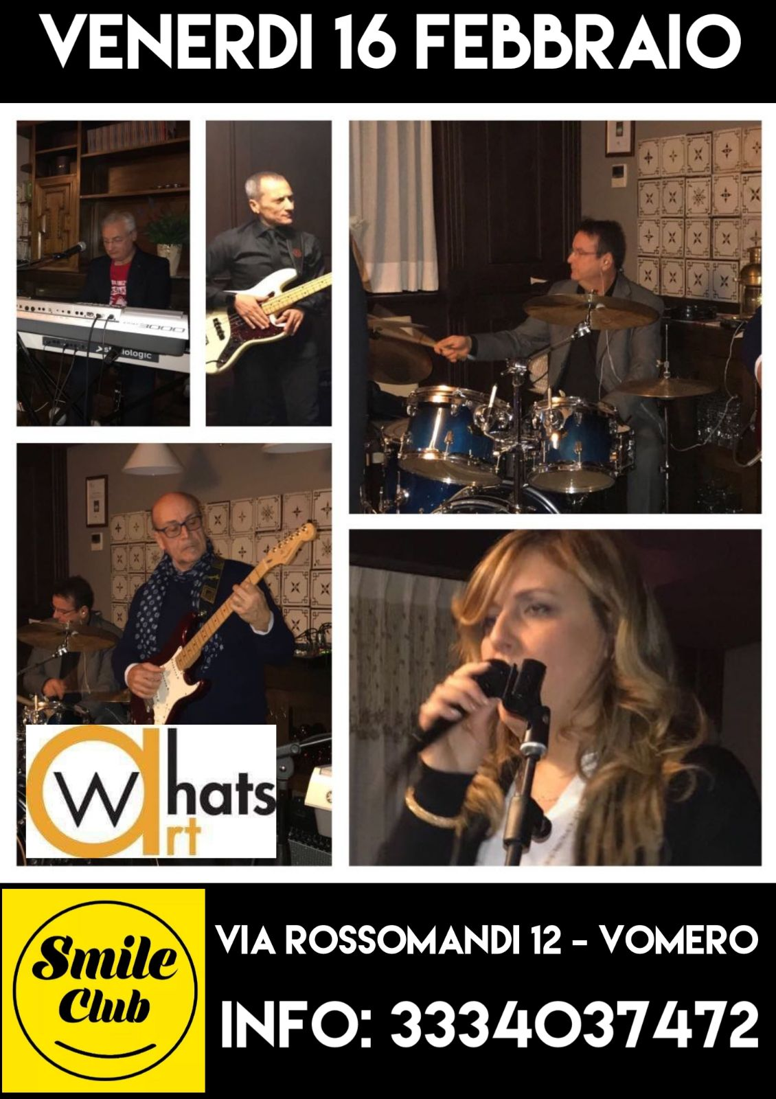 "VENERDI' 16 FEBBRAIO – BAND LIVE ""WHATSART"""